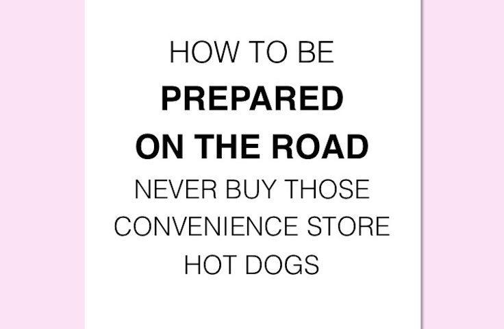 How to Be Prepared On the Road