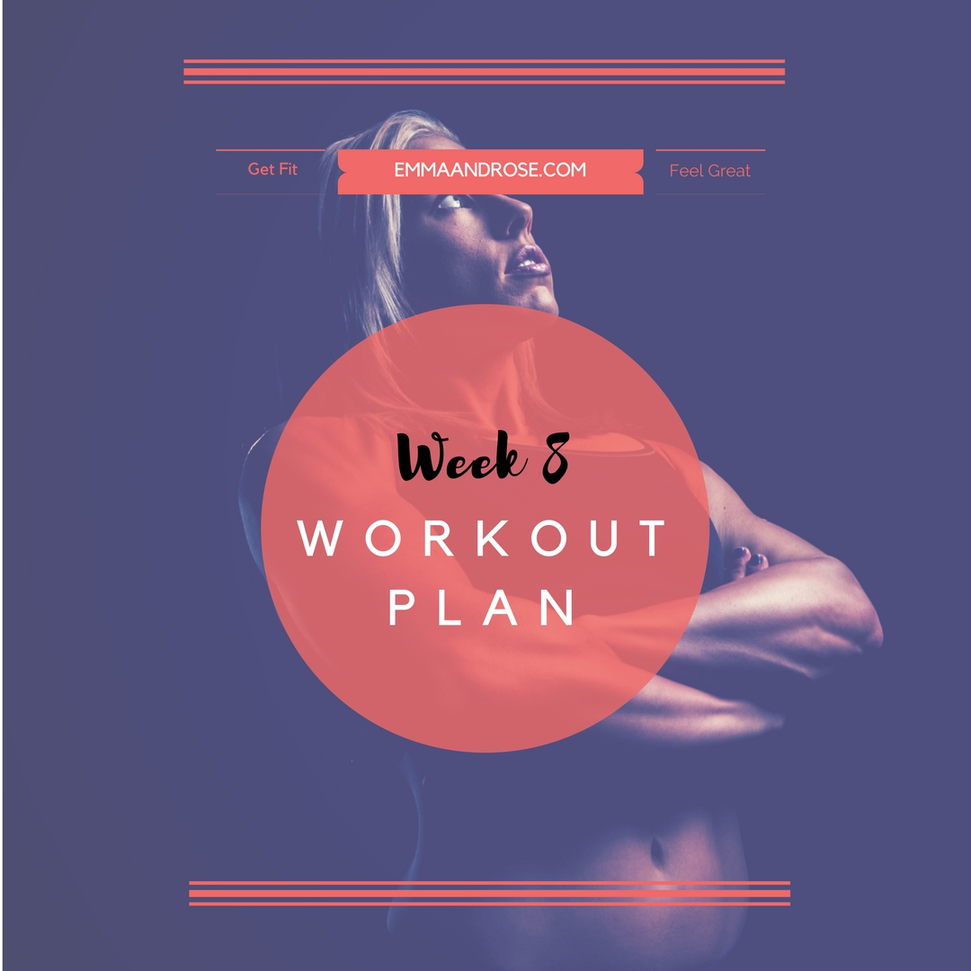 7-Day Workout Plan - Week 8