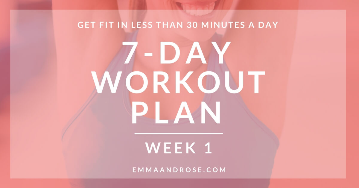 7- Day Workout Plan - Week 1