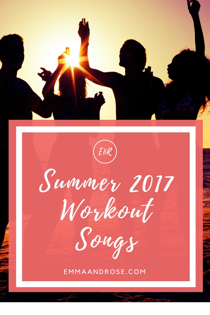 Summer 2017 Workout Songs Playlist
