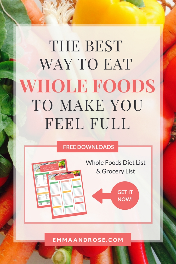 Feeling hungry or hangry? Don't reach for unhealthy junk food or processed food. Instead learn the best way to eat whole foods to make you feel full.