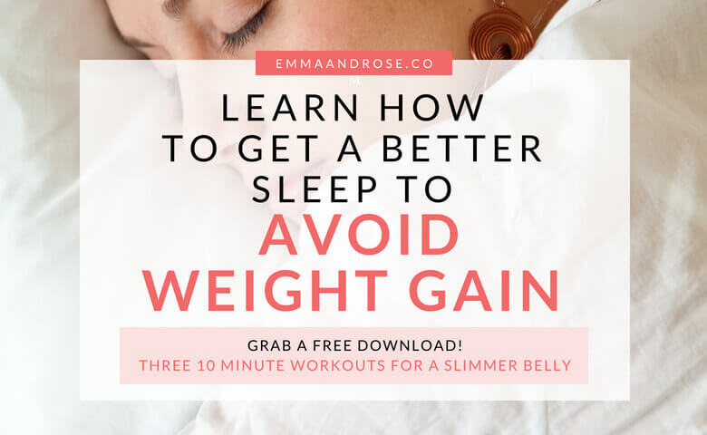 Learn How To Get Better Sleep To Avoid Weight Gain