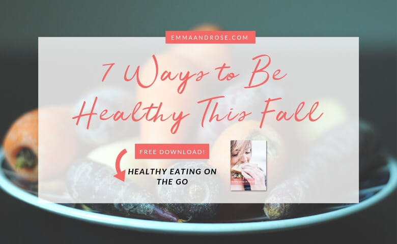 7 Ways to Be Healthy This Fall